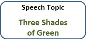 speech-three-shades-of-green